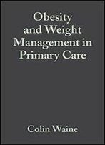 Obesity Weight Mngmnt In Primary Care