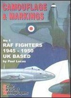 Raf Fighters 1945-1950 Uk Based (Sam Camouflage & Markings No 1)