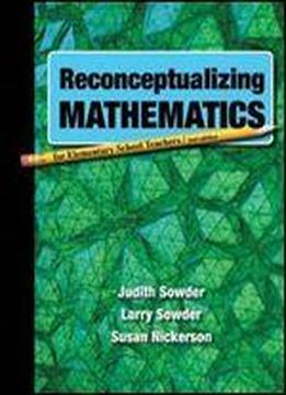 Reconceptualizing Mathematics, Second Edition