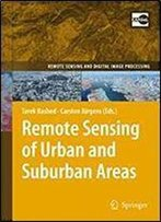 Remote Sensing Of Urban And Suburban Areas (Remote Sensing And Digital Image Processing)