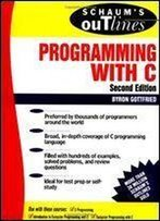 Schaum's Outline Of Programming With C 1st Edition