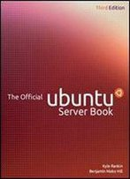 The Official Ubuntu Server Book (3rd Edition)