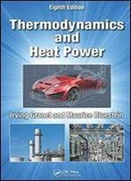 Thermodynamics And Heat Power (8th Edition)