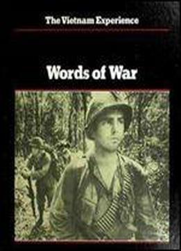 Words Of War: An Anthology Of Vietnam War Literature (the Vietnam