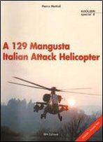 A 129 Mangusta Italian Attack Helicopter