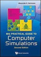 Big Practical Guide To Computer Simulations, 2nd Edition