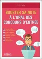 Booster Sa Note A L'Oral Des Concours D'Entree