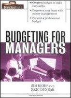 Budgeting For Managers By Eric Dunbar