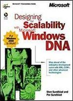 Designing For Scalability With Microsoft Windows Dna (Dv-Mps Designing)
