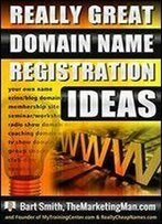 Domain Name Registration Ideas