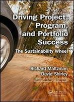 Driving Project, Program, And Portfolio Success: The Sustainability Wheel