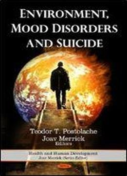 Environment, Mood Disorders And Suicide
