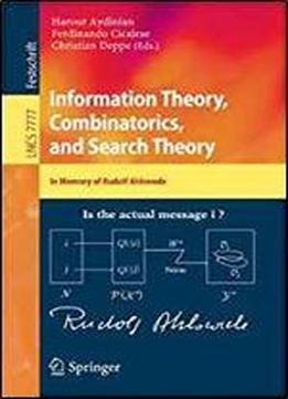 Information Theory, Combinatorics, And Search Theory: In Memory Of