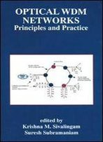 Optical Wdm Networks - Principles And Practice