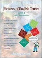 Pictures Of English Tenses: Level 2 (Brain Friendly Resources)