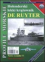 Profile Morskie 32: Holenderski Lekki Krazownik De Ruyter - The Netherlands Light Cruiser De Ruyter (1942) [Polish / English]