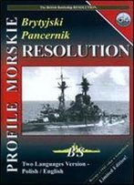Profile Morskie 54: Brytyjski Pancernik Resolution - The British Battleship Resolution [Polish / English]