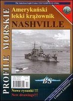 Profile Morskie 78: Amerykanski Lekki Krazownik Nashville - The American Light Cruiser Uss Nashville 1944 [Polish / English]