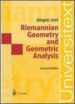 Riemannian Geometry, Geometric Analysis (2nd Edition) Download