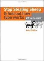 Stop Stealing Sheep & Find Out How Type Works (3rd Edition)