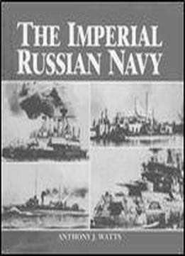The Imperial Russian Navy