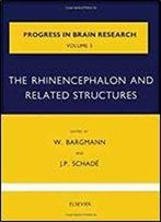 The Rhinencephalon And Related Structures, Volume 3 (Progress In Brain Research)