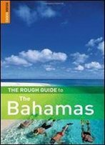 The Rough Guide To The Bahamas