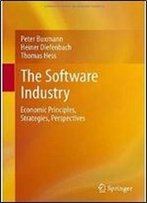 The Software Industry: Economic Principles, Strategies, Perspectives