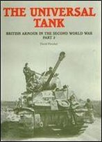 The Universal Tank - British Armour In The Second World War Part 2