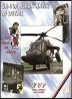 Uh-60a Black Hawk In Detail (Wwp Present Aircraft Line No.1) [English / Czech]