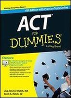 Act For Dummies, With Online Practice Tests, 6 Edition