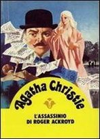 Agatha Christie - L'Assassinio Di Roger Ackroyd