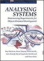 Analyzing Systems: Determining Requirements For Object-Oriented Development (Bcs Practitioner)