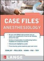 Case Files Anesthesiology