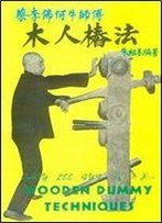 Choy Lee Fut. Wooden Dummy Techniques [Chinese / English]