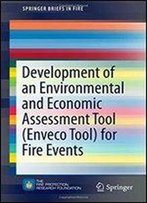 Development Of An Environmental And Economic Assessment Tool