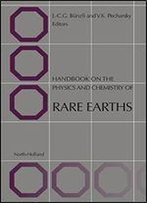 Handbook On The Physics And Chemistry Of Rare Earths. Volume 3 - Non-Metallic Compounds- I