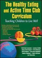 Healthy Eating And Active Time Club With Web Resource: Children In Balance