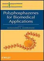 Polyphosphazenes For Biomedical Applications