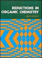 Reductions In Organic Chemistry