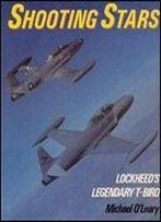 Shooting Stars: Lockheed's Legendary T-Bird (Osprey Colour Series)