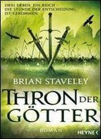 Staveley, Brian - Thron Der Gotter