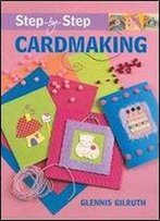 Step-By-Step Cardmaking