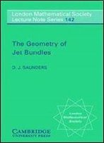 The Geometry Of Jet Bundles