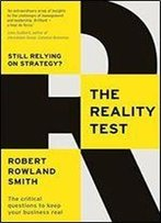 The Reality Test: Still Relying On Strategy?
