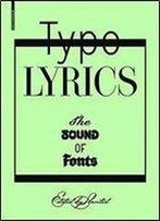 Typolyrics: The Sound Of Fonts