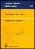 Varieties Of Lattices (Lecture Notes In Mathematics, No. 1533)