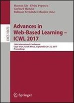 Advances In Web-Based Learning Icwl 2017: 16th International Conference, Cape Town, South Africa, September 20-22, 2017, Proceedings (Lecture Notes In Computer Science)