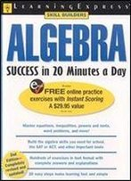 Algebra Success In 20 Minutes A Day (Skill Builders)