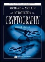 An Introduction To Cryptography, Second Edition (Discrete Mathematics And Its Applications)